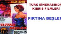 Türk Sinemasında KIBRIS Filmleri; Fırtına Beşler