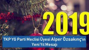 TKP YG Parti Meclisi Üyesi Alper Özsakınç'ın Yeni Yıl Mesajı