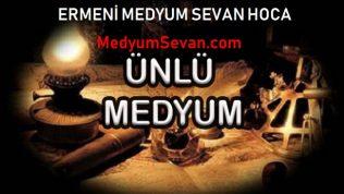 En İyi Medyum Sevan Hoca